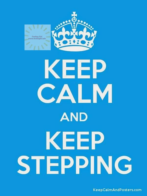 Keep-Calm-And-Keep-Stepping