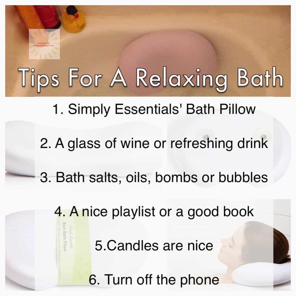 Tips for a relaxing bath, Simply Essentials bath pillow