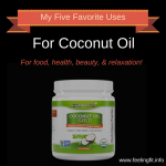 Round-up My Five Favorite Uses for Coconut Oil #coconutoil