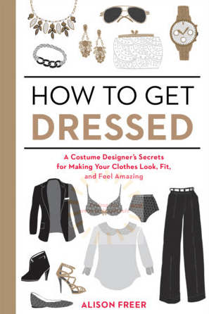 How To Get Dressed is a clever collection of style and wardrobe hacks, see full review at www.feelingfit.info