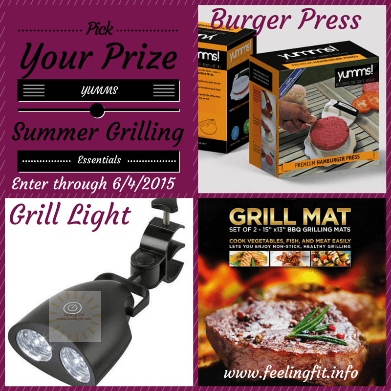 Enter to win your choice among YUMMS Grilling Essentials  on www.feelingfit.info before 6/4/2015.