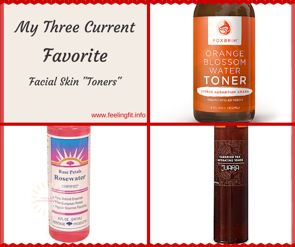 A Feeling Fit round up of my favorite facial skin toners