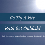 Go Fly A Kite With Get Childish