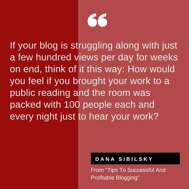 Dana Sibilsky's Tips To Successful And Profitable Blogging