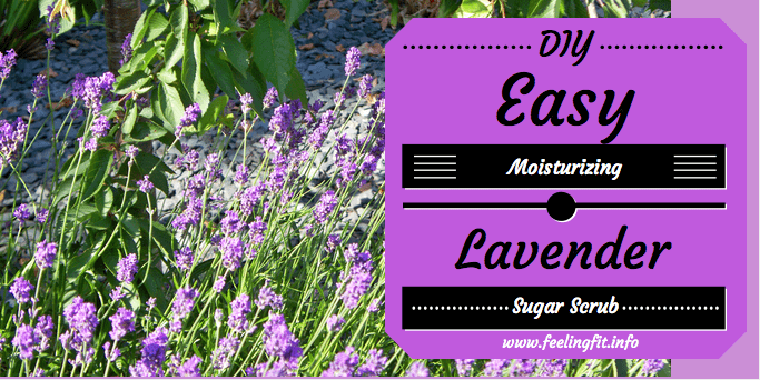Easy Moisturizing DIY Lavender Sugar Scrub Recipe on www.feelingfit.info #sponosred