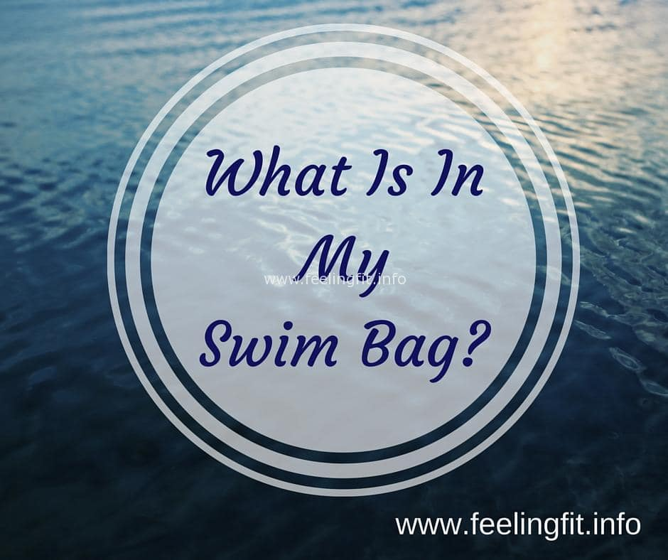 What Is In My Swim Bag?