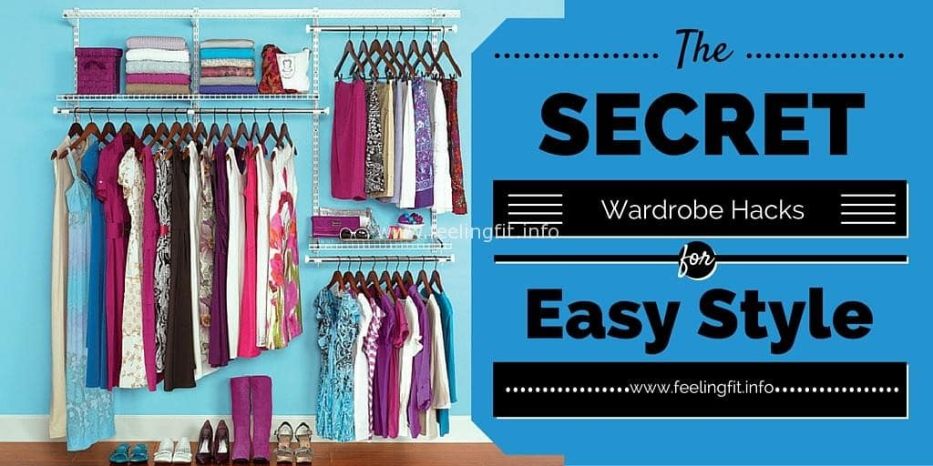A round-up of easy wardrobe hacks for effortless style on www.feelingfit.info