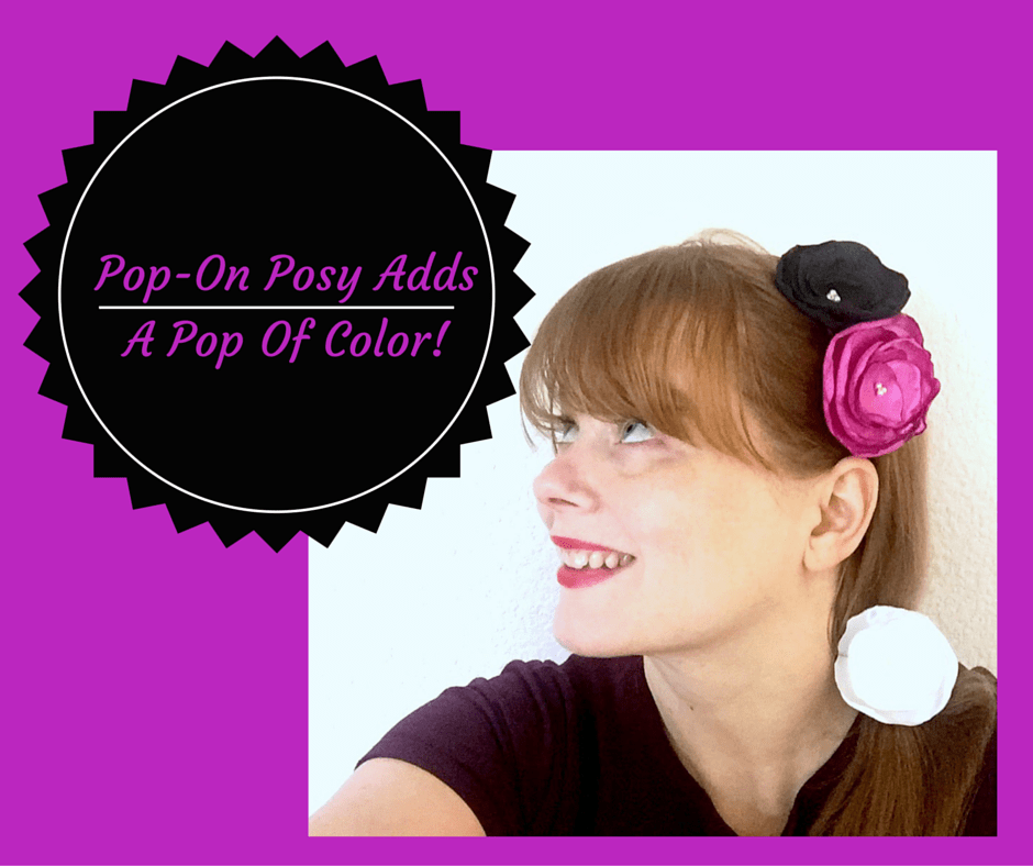 Pop-On Posy Adds A Pop Of Color To Your Look!