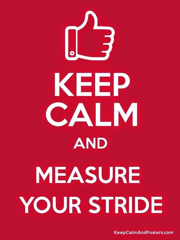 KeepCalmAndMeasureYourStride