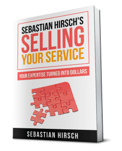 Selling Your Service by Sebastian Hirsch