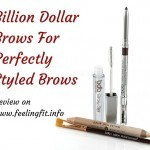 Billion Dollar Brows review on www.feelingfit.info