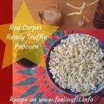 Red Carpet Ready Truffle Parmesan Popcorn Recipe