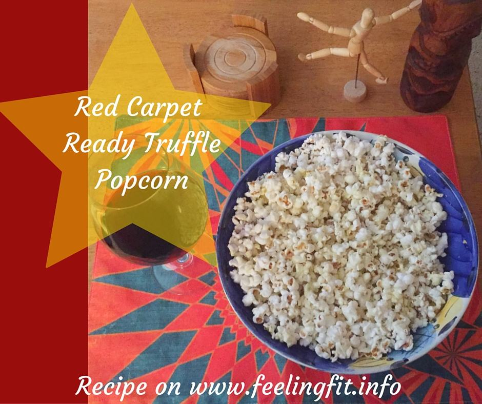 Delicious Red Carpet Worthy Truffle Popcorn