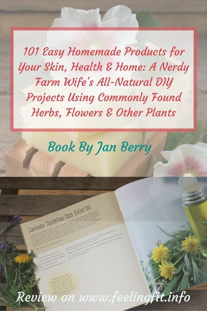 101 Easy Homemade Products for Your Skin, Health Home