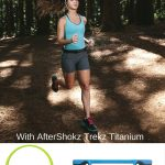 Aftershokz Trekz Titanium Headphones Review