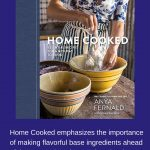 Home Cooked By Anya Fernald Cookbook Review