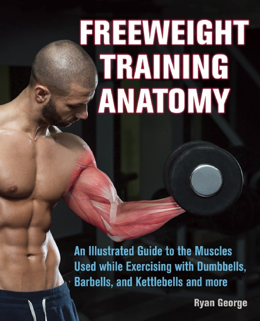 Free weight Training Anatomy by Ryan George is an illustrated guide to muscles used during numerous popular free weight, bodyweight and kettle bell exercises. See www.feelingfit.info for a full review.